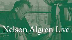 Nelson_algren_live-f_medium